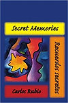 Secret Memories / Recuerdos secretos