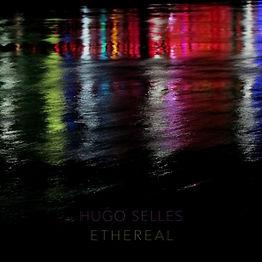 HugoSellesEthereal.jpg