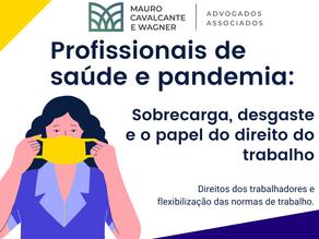 O regime de trabalho dos profissionais de saúde na pandemia