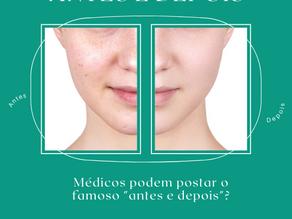 """Médicos podem postar o famoso """"Antes e Depois""""?"""