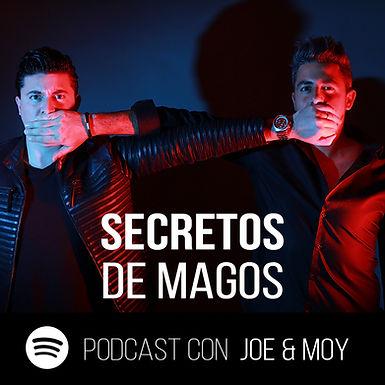 Podcast Secretos de Magos con Joe & Moy
