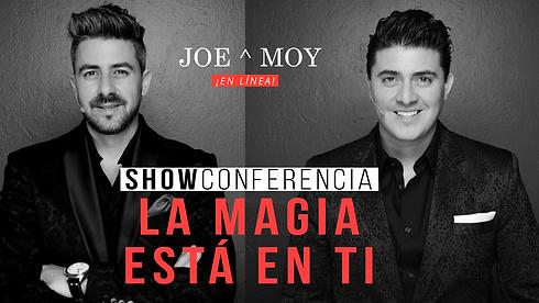 Joe&Moy_LaMagiaEstáEnti_EnLínea.png