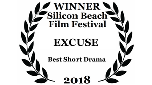 """Excuse"" Awarded at the Silicon Beach Film Festival 