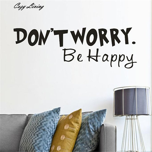 Don't Worry Be Happy - מדבקת קיר