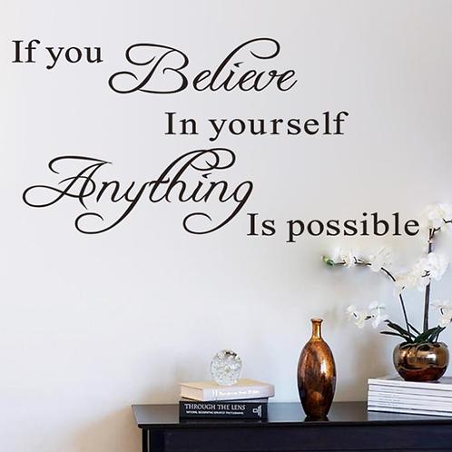 אם אתה מאמין בעצמך הכל אפשרי