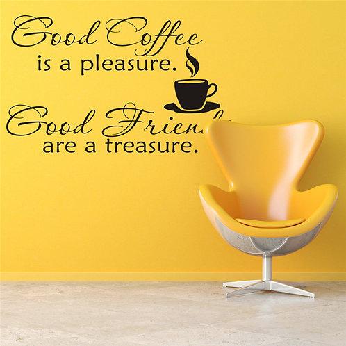 Good Coffee..Good Friends - מדבקת קיר קפה וחברים