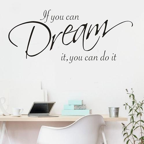 השראה - אם אתה יכול לחלום את זה אתה יכול לעשות את זה