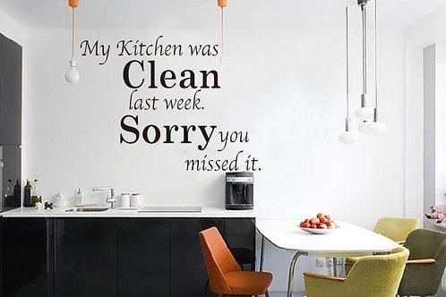 מדבקת קיר למטבח - המטבח היה נקי..חבל שפיספסת