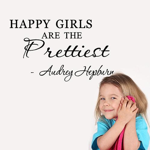 Happy girls are the prettiest..מדבקת קיר בנות שמחות הן היפות ביותר