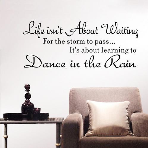 השראה - אל תמתין לסופה שתחלוף למד לרקוד עם הגשם