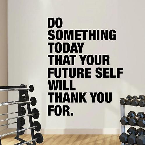 השראה-תעשה משהו היום בכדי שבעתיד אתה תודה לעצמך