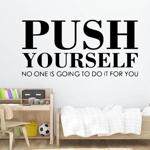 השראה-דחוף את עצמך אף אחד אחר לא יעשה זאת עבורך