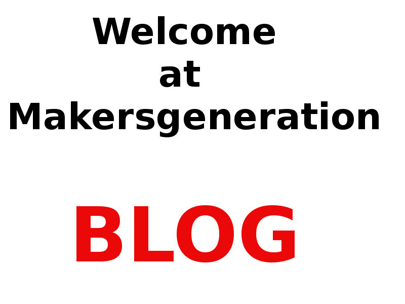 Welcome at makergeneration
