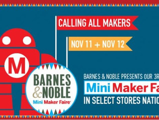 Barnes & Nobles Mini Maker Faire Rockville Maryland November 11th - 12th 2017
