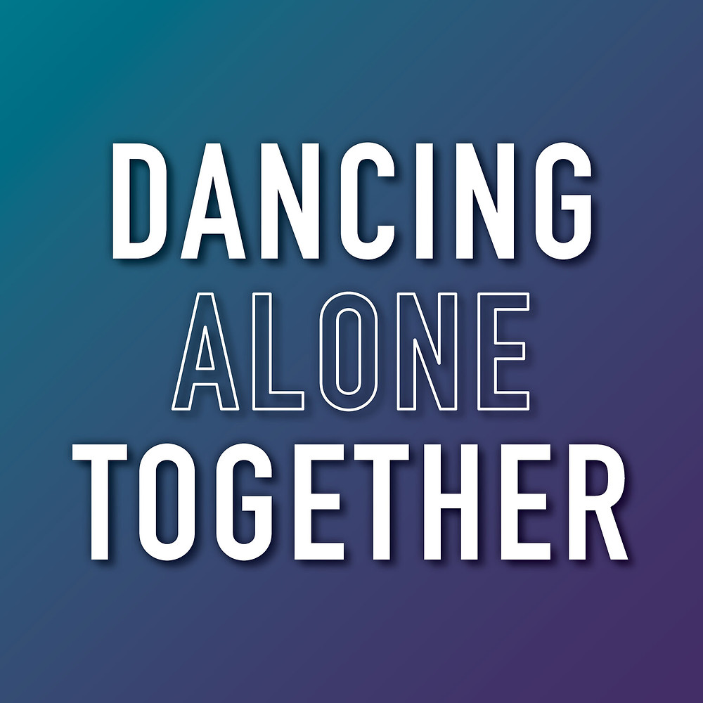 Dancing Alone Together text