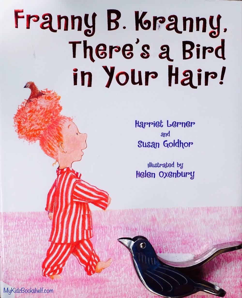 Franny B. Kranny There's A Bird in Your Hair illustration book cover with Franny in striped pajamas with bird on top of her head in her hair