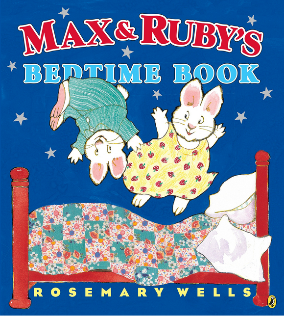 Max & Ruby's Bedtime Book has bunny siblings Max and Ruby bouncing on the bed with nightime sky in background