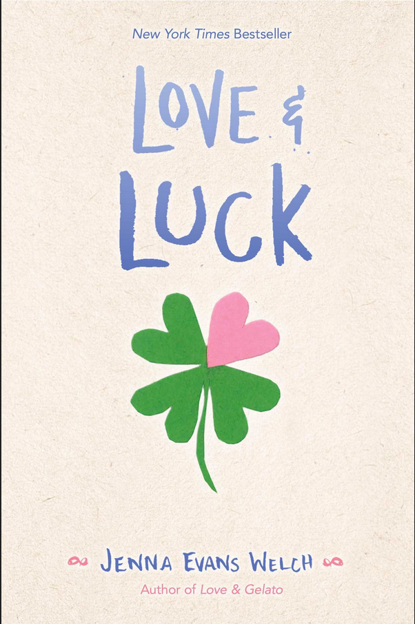 bookcover Love & Luck by Jenna Evans Welch has clover and heart