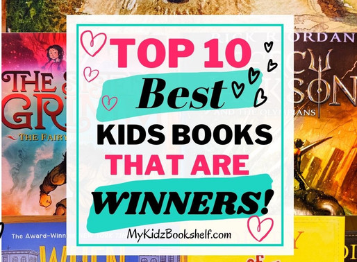 Top Ten Best Kids Books That Are Winners!