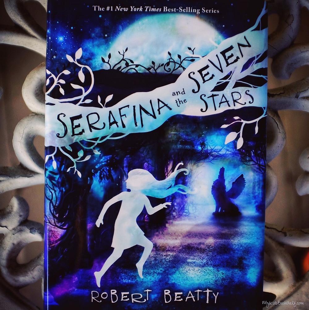 Serafina-and-the-seven-stars-by-robert-beatty-series-disney-kids-ya-book-new-york-times-bestseller-fantasy-mystery-vanderbilt-top-twelve-most-popular-posts-from-2019