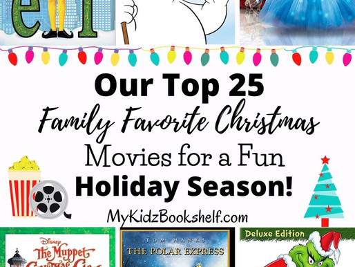 Our Top 25 Family Favorite Christmas Movies for a Fun Holiday Season!