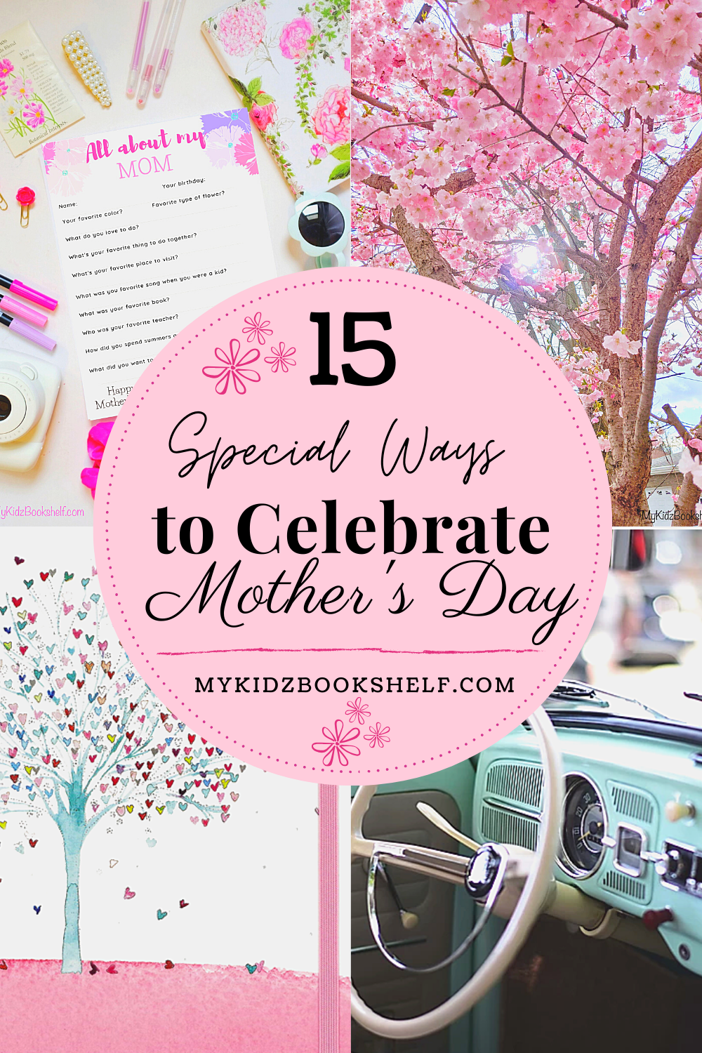 15 Special Ways to Celebrate Mother's Day Pinterest Pin with printable, car, journal, tree
