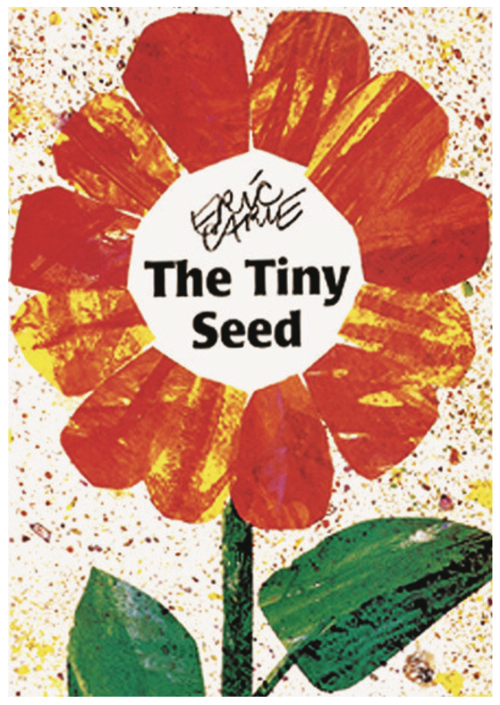 Eric Carle's The Tiny Seed picture book with collage art flower on cover