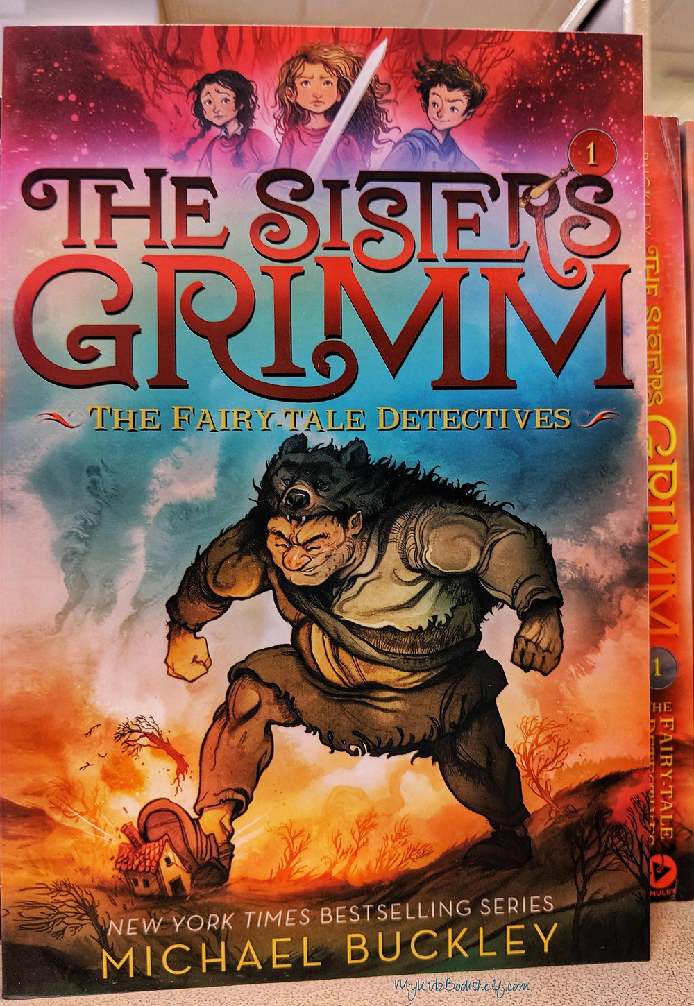 The Fairy-Tale Detectives  by Michael Buckley The Sisters Grimm Series, Book One