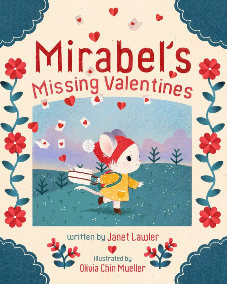Book cover Mirabel's Missing Valentines shows illustration of mouse walking with bag of valentines falling out