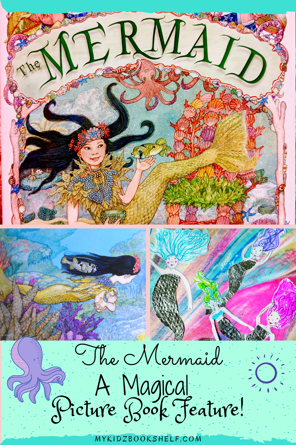 The Mermaid by Jan Brett pin by My Kidz Bookshelf with black-haired mermaid underwater
