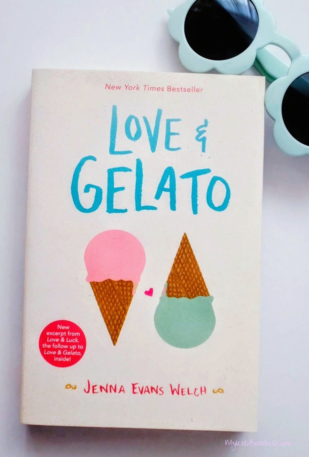 Love and Gelato by Jenna Evans Welch book cover with picture of two ice cream cones on cover