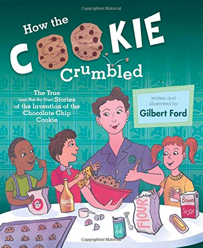 Book How the Cookie Crumbled about Chocolate Chip Cookie inventor Ruth Wakefield shows illustration of her on cover stirring cookie dough talking to kids