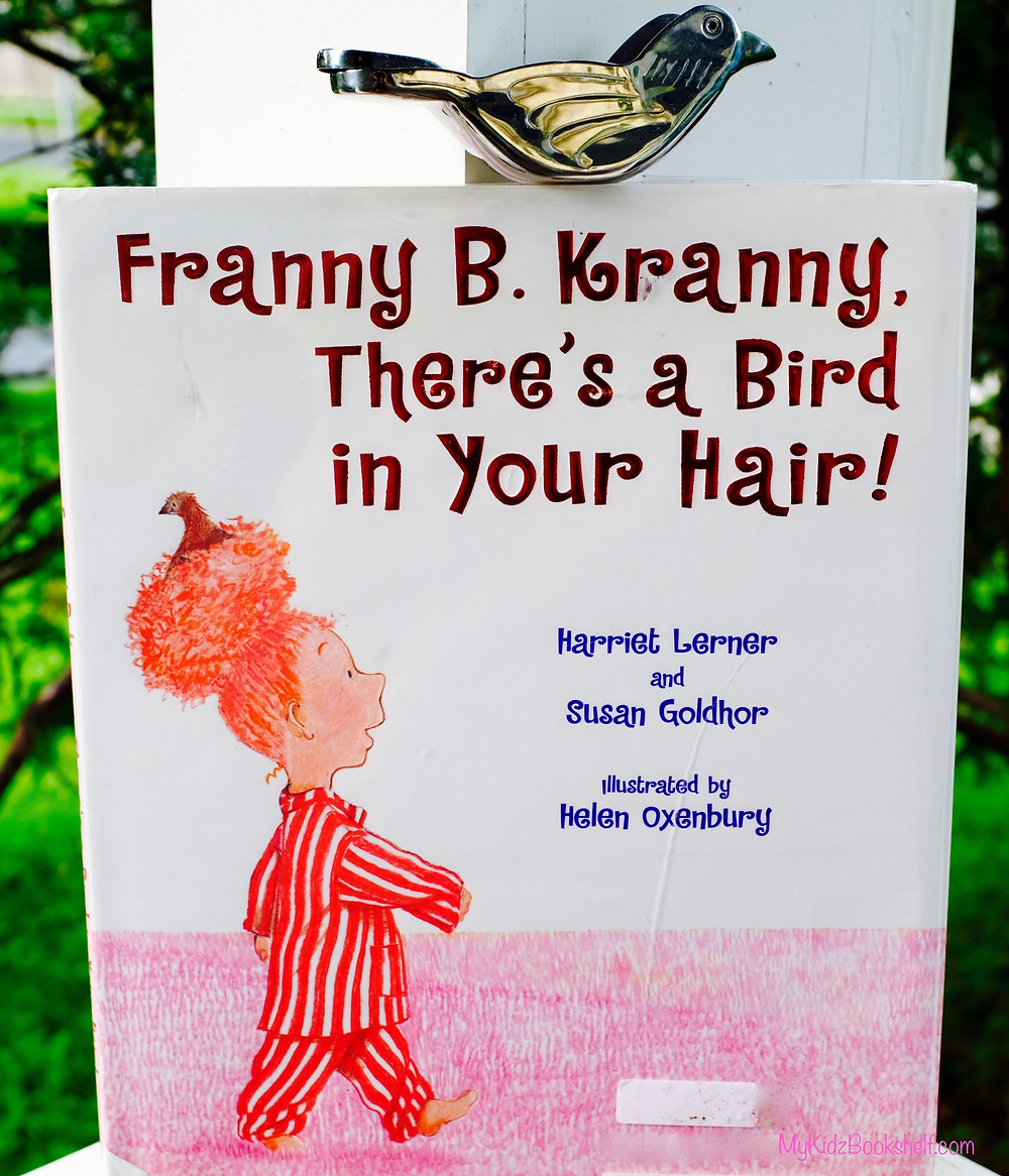 Franny B. Kranny, There's a Bird in Your Hair! book cover shows girl in striped pajamas with bun on head and bird in it like a nest