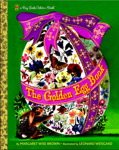 The Golden Egg Book by Margaret Wise Brown book cover of very colorful Easter Egg wrapped in a ribbon with a brown bunny holdiing it steady at the bottom