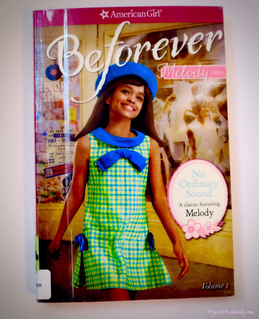 American-Girl-Beforever-Melody-book-with-picture-of-girl-on-front-dressed-in-1960's-dress-with-scenes-from-the-past-behind-her
