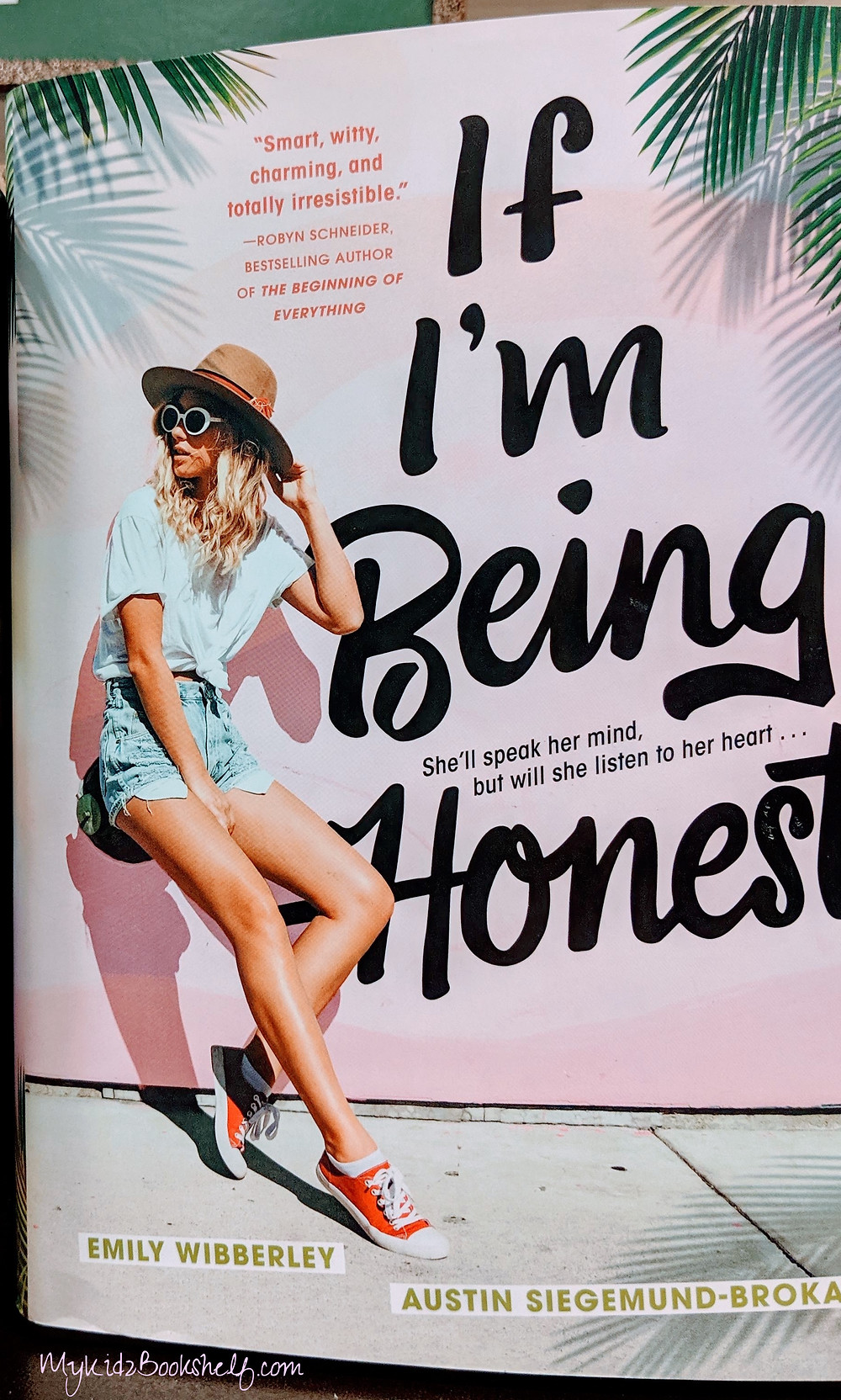 If I'm Being Honest book cover by Emily Wibberley