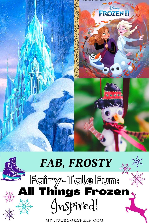 Fab, Frosty, Fairy-Tale Fun! All Things Frozen Inspired Disney's movie pinterest pin