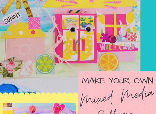 Create Your Own Mixed Media Collage DIY - A Great Stay at Home Craft!