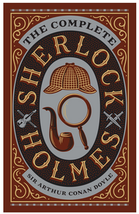 the complete sherlock holmes detective novel cover classic book by sir arthur conan doyle british books