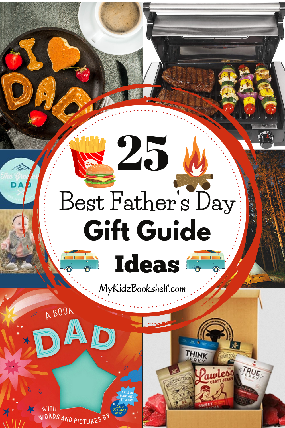 Pinterest Pin 25 Best Father's Day Gift Guide Ideas Gifts for Guys special men in your life