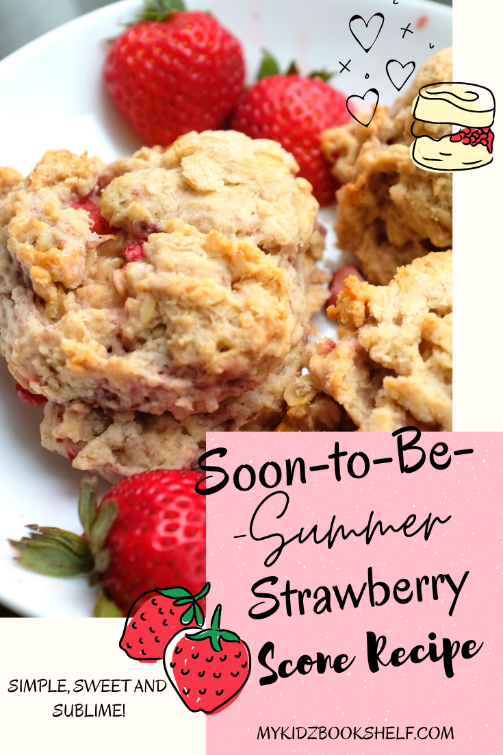 Summertime scone recipe pinterest pin with strawberries and scones