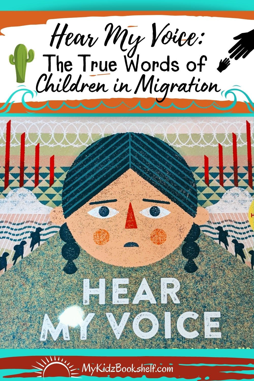Hear My Voice Pinterest Pin The True Words of Children in Migration