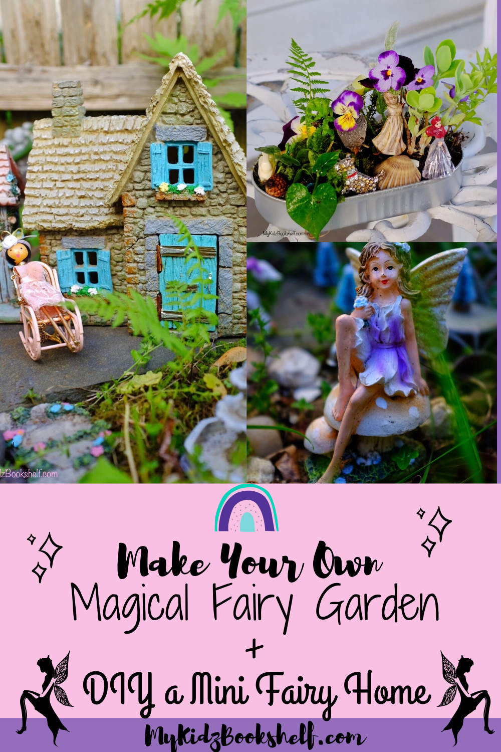 Make Your Own Magical Fairy Garden with cottage, fairy and mini DIY garden