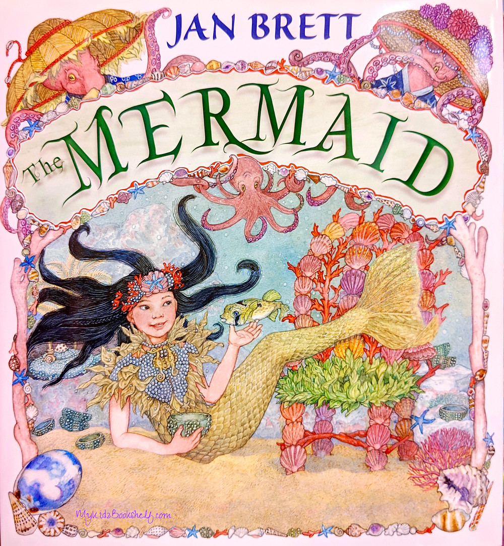 Jan Brett The Mermaid book cover with mermaid, octopus and ocean