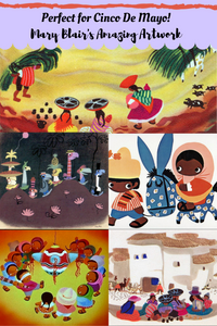 illustrations by Mary Blair showing scenes from Mexico