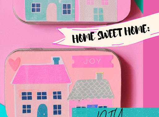 Home Sweet Home - DIY Your Own Tiny House Tin!