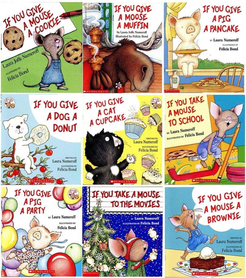 books by Laura Numeroff and Felicia Bond If You Give a Mouse a Cookie series
