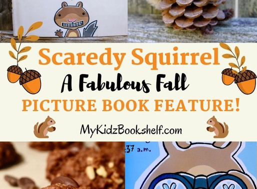 Scaredy Squirrel: A Fabulous Fall Picture Book Feature!