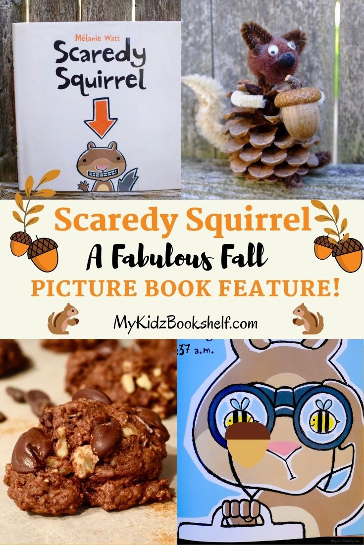 Scaredy Squirrel A Fabulous Fall Picture Book Feature Pinterest Pin