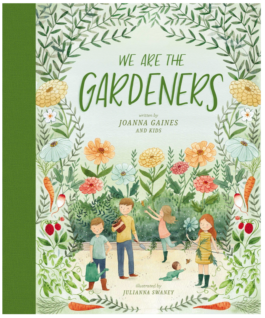 Picture Book: We are the Gardeners by Joanna Gaines and illustrated by Julianna Sweeney shows kids surrounded by huge flowers